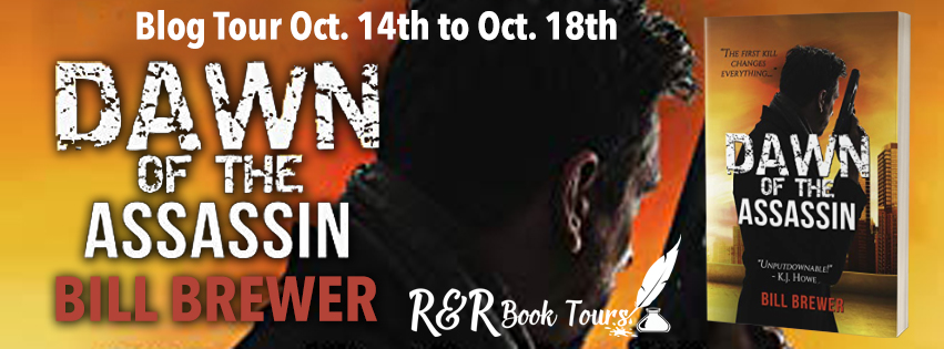 #BlogTour #Excerpt Dawn of The Assassin by Bill Brewer @BrewerBooks @KeriBarnum @RRBookTours1 #DOFTA #Adventure #Thriller #Giveaway #RRBookTours