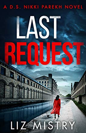#BlogTour #Review Last Request by Liz Mistry @LizMistryAuthor @HQstories