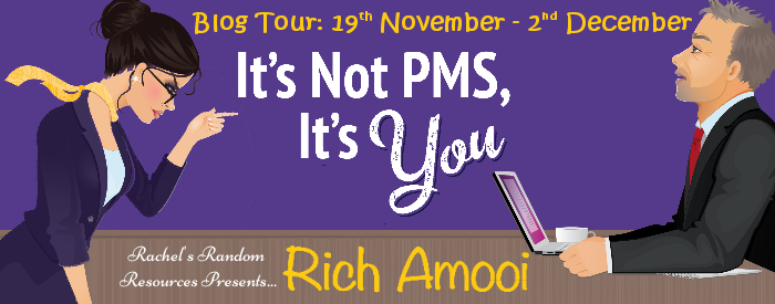#BlogTour #Review It's Not PMS It's You by Rich Amooi @RichAmooi @rararesources