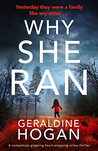 #BookReview Why She Ran by Geraldine Hogan @gerhogan @bookouture #BooksOnTour